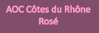 BIB 5L AOC Côtes du Rhône Rosé